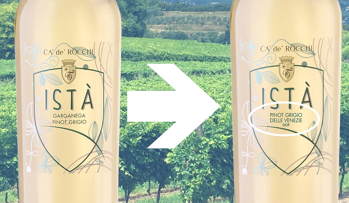 """Ca' de' Rocchi """"Istà"""" becomes 100% Pinot Grigio delle Venezie"""